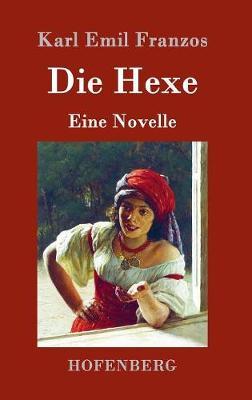 Die Hexe (Hardback)