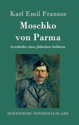 Moschko Von Parma (Hardback)