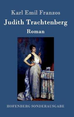 Judith Trachtenberg (Hardback)