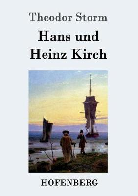 Hans Und Heinz Kirch (Paperback)