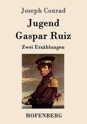 Jugend / Gaspar Ruiz (Paperback)