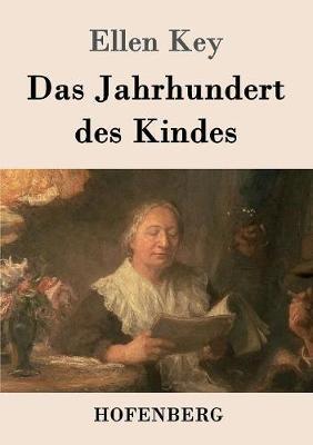 Das Jahrhundert Des Kindes (Paperback)