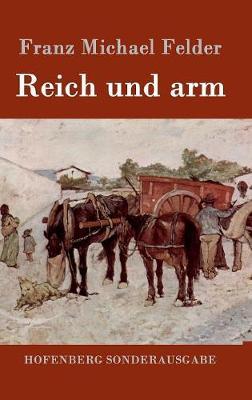 Reich Und Arm (Hardback)