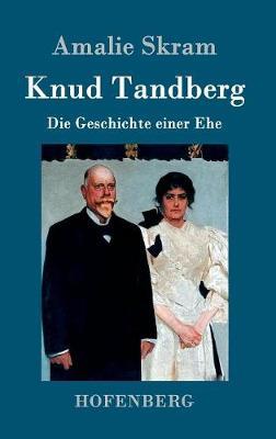 Knud Tandberg (Hardback)