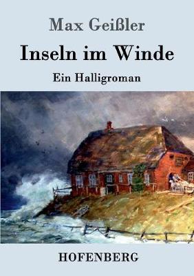 Inseln Im Winde (Paperback)