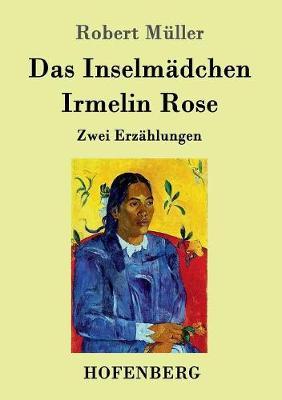 Das Inselmadchen / Irmelin Rose (Paperback)