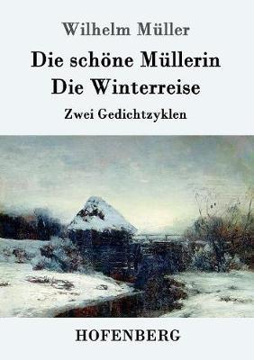 Die Schone Mullerin / Die Winterreise (Paperback)