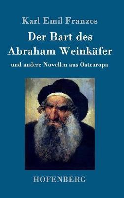 Der Bart Des Abraham Weinkafer (Hardback)