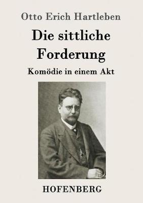 Die Sittliche Forderung (Paperback)