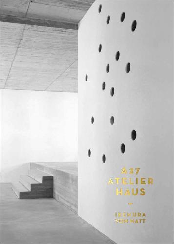 A 27 Atelierhaus (Hardback)