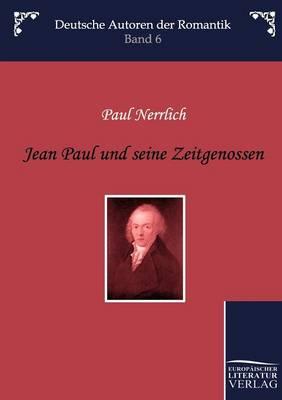 Jean Paul Und Seine Zeitgenossen (Paperback)