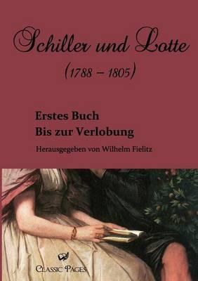 Schiller Und Lotte (1788 - 1805) (Paperback)