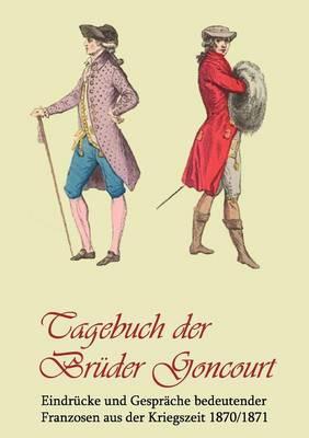 Tagebuch Der Br Der Goncourt (Paperback)