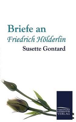 Briefe an Friedrich H lderlin (Paperback)