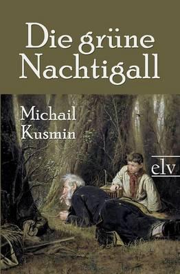 Die Gr Ne Nachtigall (Paperback)