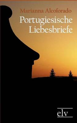 Portugiesische Liebesbriefe (Paperback)