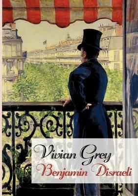 Vivian Grey (Paperback)