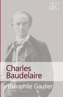 Charles Baudelaire (Paperback)