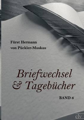 Briefwechsel Und Tageb cher (Paperback)