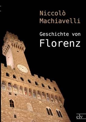 Geschichte Von Florenz (Paperback)