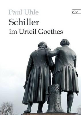 Schiller Im Urteil Goethes (Paperback)