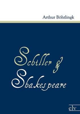 Schiller Und Shakespeare (Paperback)