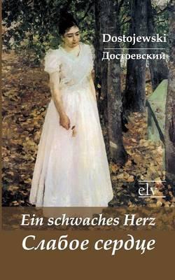 Ein Schwaches Herz (Paperback)