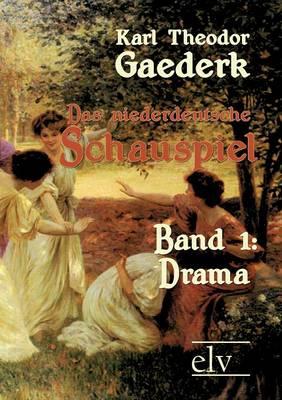 Das Niederdeutsche Schauspiel (Paperback)