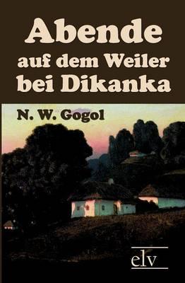 Abende Auf Dem Weiler Bei Dikanka (Paperback)