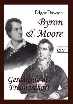 Byron Und Moore (Paperback)