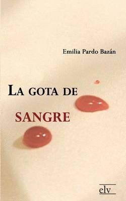 La Gota de Sangre (Paperback)