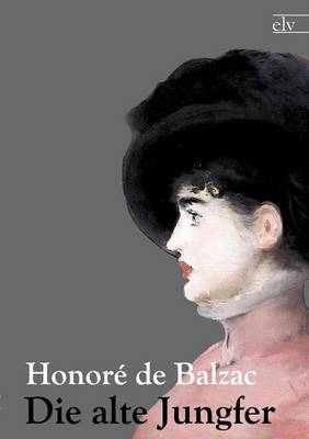 Die Alte Jungfer (Paperback)