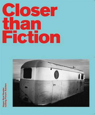Closer Than Fiction: American Visual Worlds Around 1970 (Paperback)