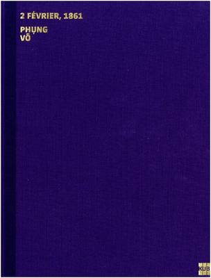 Phung Vo: 2 Fevrier, 1861 (Hardback)