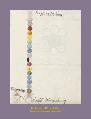 The Legacy of Hilma Af Klint: Nine Contemporary Responses (Paperback)
