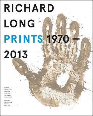 Richard Long: Prints 1970-2013 (Paperback)