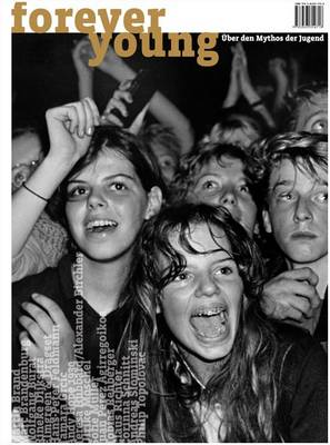 Forever Young: About the Myth of Youth (Paperback)
