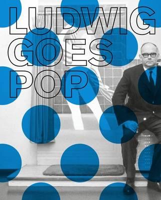 Ludwig Goes Pop (Paperback)
