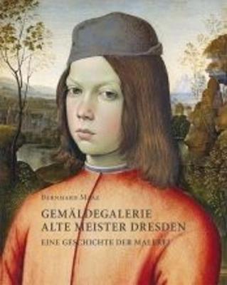 Bernhard Maaz: Gemaldegalerie Alte Meister Dresden (Hardback)