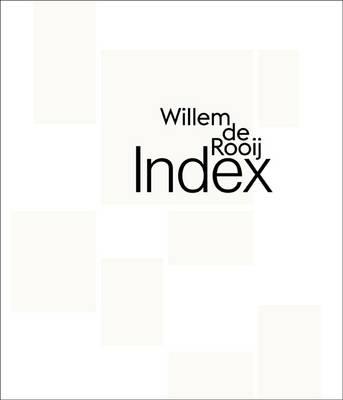 Willem de Rooij: Index (Paperback)