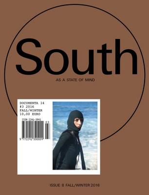 South as a State of Mind: No. 3: Documenta 14 (Paperback)