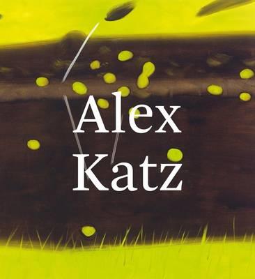 Alex Katz: Quick Light (Hardback)