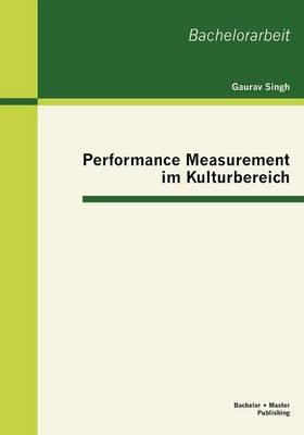 Performance Measurement Im Kulturbereich (Paperback)