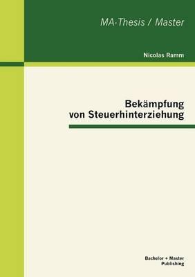 Bek mpfung Von Steuerhinterziehung (Paperback)
