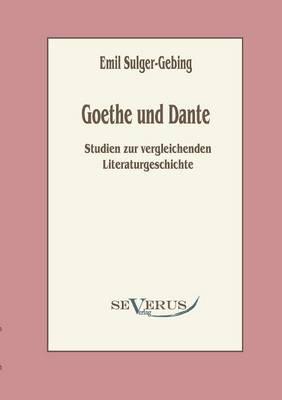 Goethe Und Dante (Paperback)