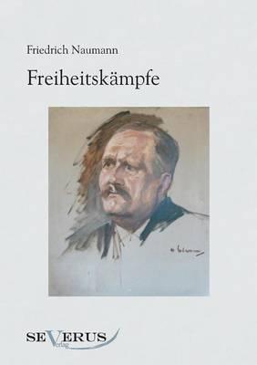 Freiheitskampfe (Paperback)
