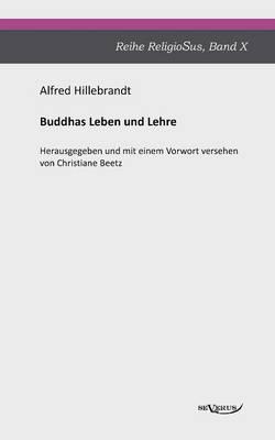 Buddhas Leben Und Lehre (Paperback)