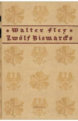 Zwolf Bismarcks (Paperback)