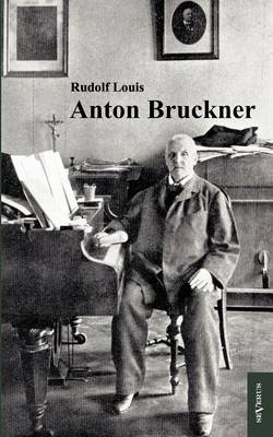 Anton Bruckner (Paperback)