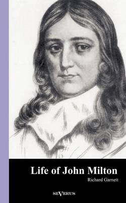 Life of John Milton (Paperback)